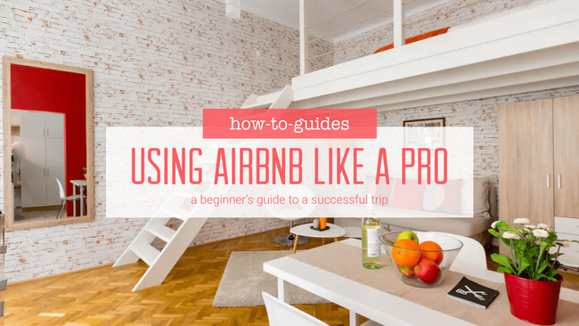 Using Airbnb Like a Pro